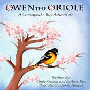 Owen the Oriole a Chesapeake Bay Adventure