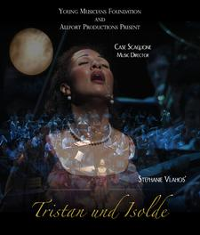 Stephanie Vlahos' Tristan und Isolde presented by Young Musicians Foundation and Allport Productions